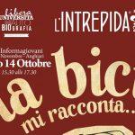 """Iniziative collaterali a L'Intrepida 2017: """"La Bici mi racconta.."""""""